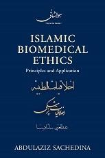 Islamic Biomedical Ethics: Principles and Application